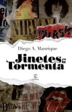 Jinetes en la tormenta, de Diego Manrique (2013)