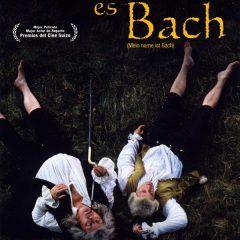 Mi nombre es Bach, de Dominique de Rivaz (2003)