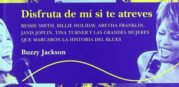 Disfruta de mí si te atreves, de Buzzy Jackson (2006)