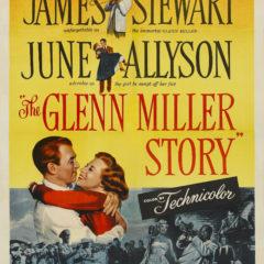 Música y lágrimas (the Glenn Miller Story), de Anthonny Mann (1954)