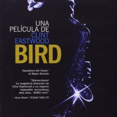 Bird, de Clint Eastwood (1988)