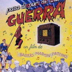 Canciones para después de una guerra, de Basilio Martín Patino (1971)