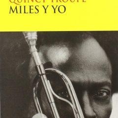 Miles y yo, de Quincy Troupe (2001)