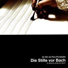 El silencio antes de Bach, de Pere Portabella (2007)