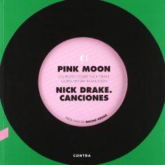 Pink Moon. Nick Drake. Canciones, de Gorm Henrik Jasmussen (2008)