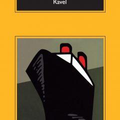Ravel, de Jean Echenoz (2006)