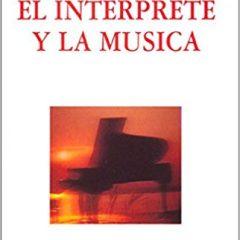 El intérprete y la música, de Monique Deschaussées (1996)
