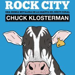 Fargo Rock City, de Chuck Klosterman (2001)
