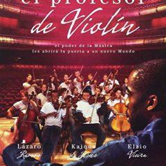 El profesor de violín, de Sérgio Machado (2015)