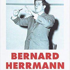 Bernard Herrmann: Cumbres borrascosas, de Christian Aguilera (2017)
