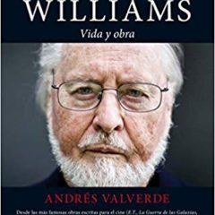 John Williams: Vida y obra, de Andrés Valverde (2013)