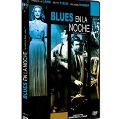 Blues en la noche, de Anatole Litvak (1941)
