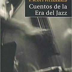 Cuentos de la era del jazz, de F.Scott Fitzgerald (1922)