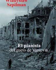 El pianista del gueto de Varsovia, de Wladyslaw Szpilzman (2004)