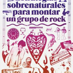 Estrategias sobrenaturales para montar un grupo de rock, de Ian Svenovius (2014)