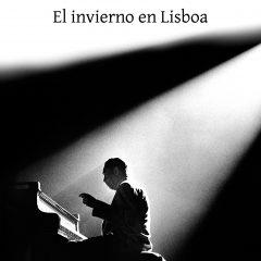 El invierno en Lisboa, de Antonio Muñoz Molina (1987)