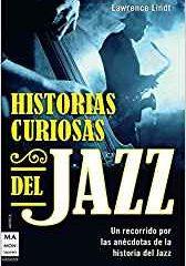 Historias curiosas del Jazz, de Lawrence Lindt (2011)