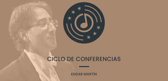 Ciclo de conferencias con Edgar Martín
