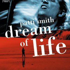 Patti Smith; Dream of life, de Steven Sebring (2008)