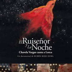 El ruiseñor y la noche. Chavela Vargas canta a Lorca, de Rubén Rojo Aura (2015)