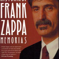 La verdadera historia de Frank Zappa: Memorias, de Frank Zappa (1989)