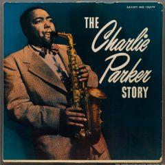 The Charlie Parker Story, de Tony Followell (2005)