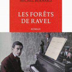 Los bosques de Ravel, de Michel Bernard (2015)