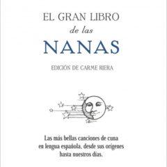 El gran libro de las nanas, de Carme Riera (2009)