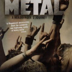 Metal: a headbanger's journey de Sam Dunn (2005)