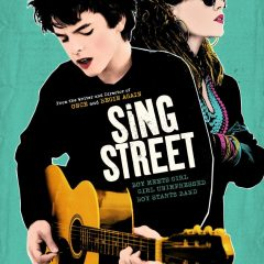 Sing Street, de John Carney (2016)