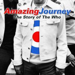 Amazing Journey; la historia de The Who, de Murray Lerner y Paul Crowder (2007)
