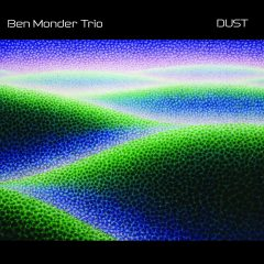 Dust, de Ben Monder