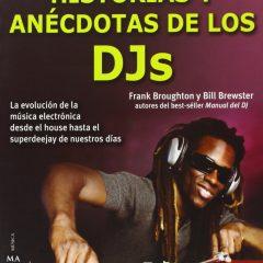 Historias y anécdotas de los DJs, de Frank Broughton y Bill Brewster (1999)