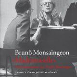 Mademoiselle, conversaciones con Nadia Boulanger, de Bruno Monsaingeon (1981)