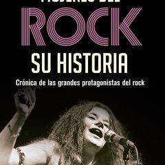 Mujeres del rock: Su historia, de Anabel Vélez (2018)