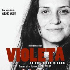 Violeta se fue a los cielos, de Andrés Wood (2011)
