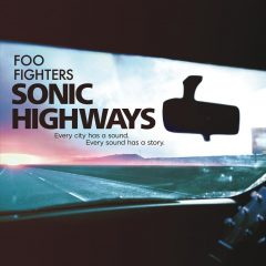 Foo fighters: Sonic Highways, de Dave Grohl (2014)