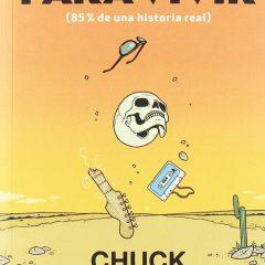 Matarse para vivir, de Chuck Klosterman (2005)