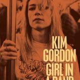 La chica del grupo, de Kim Gordon (2015)