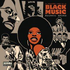 El pequeño libro de la Black Music, de Hervé Bourhis y Brüno (2016)